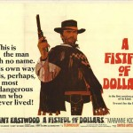 """A Fistful of Dollars"" directed by Sergio Leone"